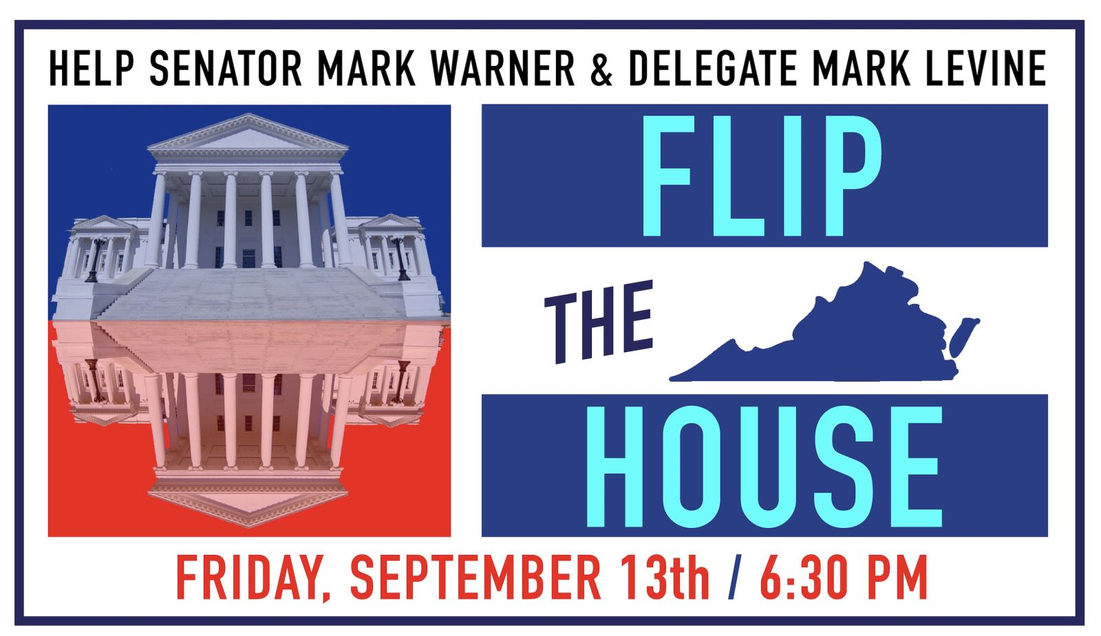 Flip the House with Senator Mark Warner @ Home of Susie Saffelle and Mike Hughes