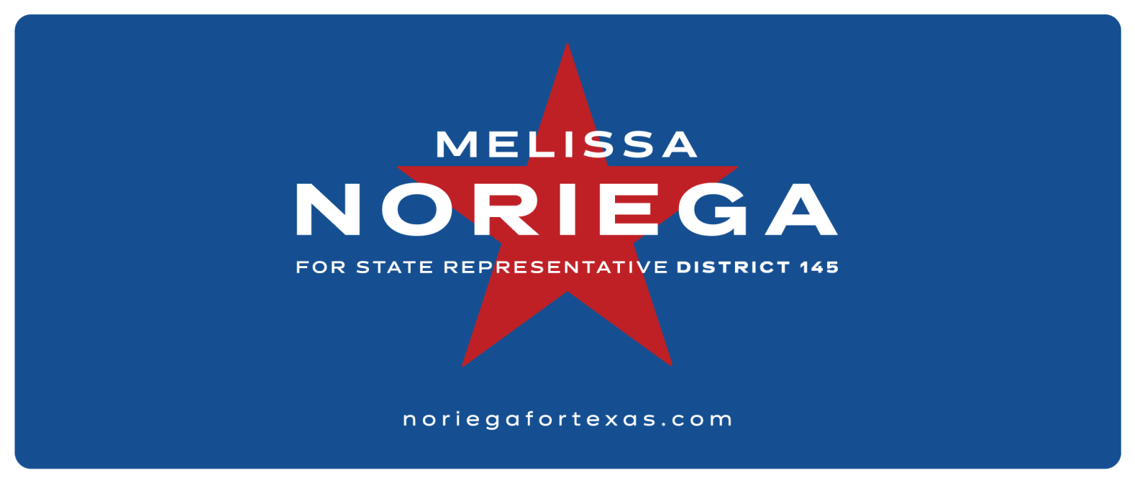 Melissa Noriega for Texas State Rep. District 145
