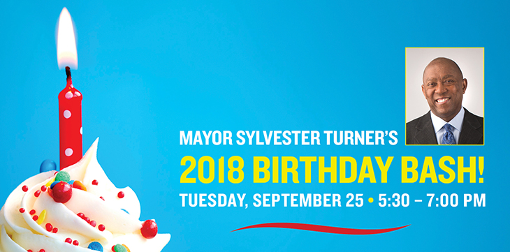 Mayor Sylvester Turner's 2018 Birthday Bash!